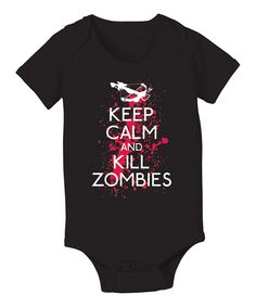 Black 'Keep Calm and Kill Zombies' Bodysuit - Infant  Just perfect for Baby Judith !