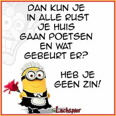 Minions Quotes, Jokes Quotes, Funny Quotes, Funny Minion Pictures, Short Messages, Facebook Quotes, Dutch Quotes, One Liner, Some Words