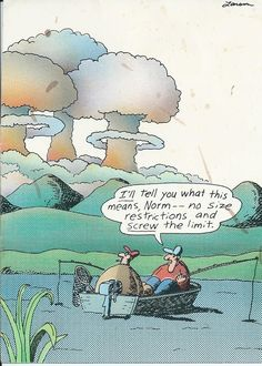 From The Far Side by Gary Larson.  Been looking for a good copy of this cartoon for ages.