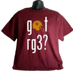 Got RG3? RG3 Griffin Robert III Washington Football Adult T-Shirt