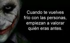 Frialdad Joker Frases, Joker Quotes, Good Wife Quotes, Lion Quotes, Quotes En Espanol, Tumblr Quotes, Spanish Quotes, Favorite Quotes, Sad