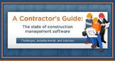 Construction Project Management Software Challenges, Industry Trends, and Solutions.