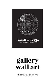 Wander Often Adventure Wall Art for Gallery Wall / The Anastasia Co Rustic Gallery Wall, Modern Gallery Wall, Gallery Wall Bedroom, Gallery Walls, Wall Collage, Wall Art Prints, Paper Frames, Vintage Maps, Black And White Design
