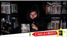 Chronique Vidéo #14 I am a Hero - Kana