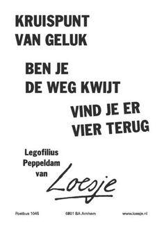 loesje spreuken geluk 87 Best citaten images | Wise words, Thoughts, Proverbs quotes loesje spreuken geluk
