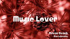 🎵 Ocean Beach - Dan Lebowitz 🎧 No Copyright Music 🎶 YouTube Audio Library