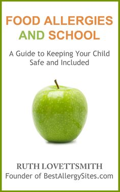 Food Allergies and School #allergies #anaphylaxis