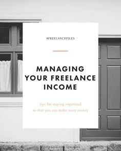 Tips for managing your freelance income // business money management + guide