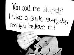 You call me stupid?