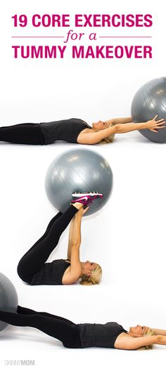Give your tummy a MAKEOVER! <-- Not implying anything, you just have the exercise ball.