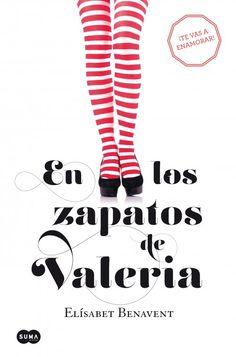 (Valeria 01) En los zapatos de Valeria (2015)
