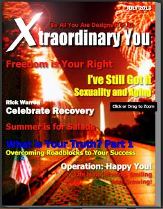 The newest issue of Xtraordinary You Magazine is here! Visit xtraordinaryyou.com for more info.