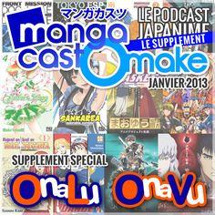 Mangacast Omake – Janvier 2013