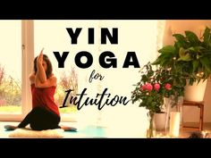 Yin Yoga, Yoga Benefits, Training Tips, Intuition, Serenity, Deep, God, Youtube, Dios