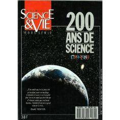 Science et Vie, hors-série - n°166 - 01/03/1989 - 200 ans de science 1789-1989 [magazine mis en vente par Presse-Mémoire]