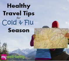 Healthy #Travel Tips for Cold & #Flu Season