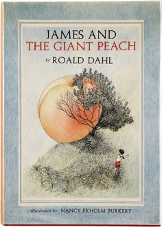 James and the Giant Peach - with the amazing original artwork.