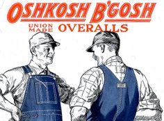 january 2017 1 mikleou metal wall sign 1925 oshkosh bgosh union made overalls vintage look reproduction metal tin sign wall Oshkosh Wisconsin, Oshkosh Bgosh, Overalls Vintage, Vintage Denim, Vintage Farm, Vintage Country, Aluminum Signs, Metal Signs, Advertising Signs