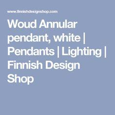 Woud Annular pendant, white | Pendants | Lighting | Finnish Design Shop