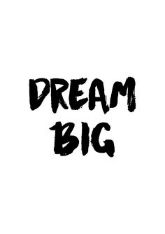Poster met motivatie tekst Dream Big