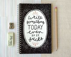 Perfection is over-rated!  Spiral Notebook Journal  Write Something by witandwhistle on Etsy, $14.00