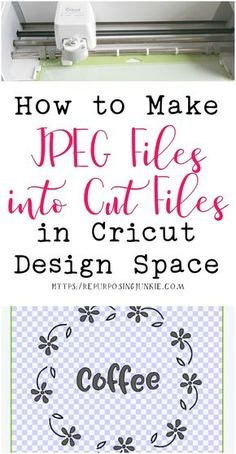 How to Make JPEG Files into Cut Files in Cricut Design Space