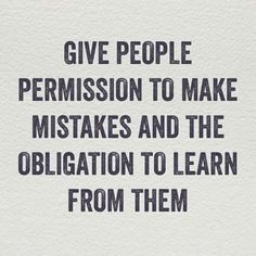 Leadership lesson on mistakes. Great Quotes, Quotes To Live By, Me Quotes, Motivational Quotes, Inspirational Quotes, Qoutes, Cover Quotes, Quotes Positive, Strong Quotes