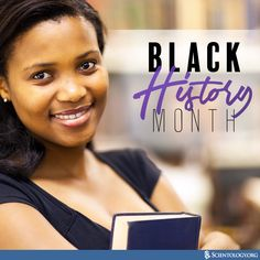 We celebrate Black History Month in honor of the achievements of African-Americans. The Church of Scientology supports the 2017 theme that addresses the crisis in education and acknowledges the crucial role that education has played in the history of African-Americans.