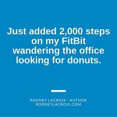 fitness   fitbit   humor   funny   meme   author   tweets from @moooooog35   Rodney Lacroix   Amazon: author.to/RodneyLacroix