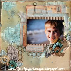 www.LissaLeigheDesigns.blogspot.com www.facebook.com/LissaLeigheDesigns Scrapbook layout mixed media Prima seashore Collection Creative Embellishments