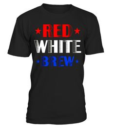 "# Red White Brew America T Shirt July 4th Independence Day USA .  Special Offer, not available in shops      Comes in a variety of styles and colours      Buy yours now before it is too late!      Secured payment via Visa / Mastercard / Amex / PayPal      How to place an order            Choose the model from the drop-down menu      Click on ""Buy it now""      Choose the size and the quantity      Add your delivery address and bank details      And that's it!      Tags: Great gift for…"
