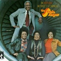 THE STAPLE SINGERS / Be Altitude: Respect Yourself (1972)