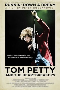 Tom Petty and the Heartbreakers: Runnin' Down a Dream (2007)