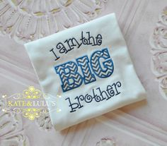 Boys Big Brother Shirt - Embroidered I Am The Big Brother Shirt - Birth Announcement - Photography prop on Etsy, $20.00