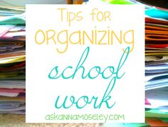 Tips for organizing kids' school work - Ask Anna