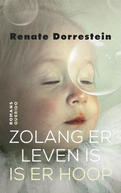 Zolang er leven is is er hoop - Renate Dorrestein - AKO Photo Tips, Romans, Books To Read, Ebooks, Film, Reading, Movie Posters, Movies, Hoop