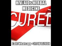 Real Herbal mixture Solution for Curing HIV Aids Completely Hiv Symptoms, Living With Hiv, Love Spell Caster, Hiv Aids, Love Spells, Natural Herbs, Herbal Medicine