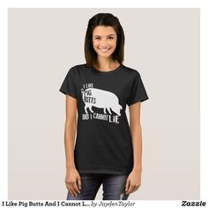 I Like Pig Butts And I Cannot Lie Farm Food Bacon T-Shirt - Fashionable Women's Shirts By Creative Talented Graphic Designers - #shirts #tshirts #fashion #apparel #clothes #clothing #design #designer #fashiondesigner #style #trends #bargain #sale #shopping - Comfy casual and loose fitting long-sleeve heavyweight shirt is stylish and warm addition to anyone's wardrobe - This design is made from 6.0 oz pre-shrunk 100% cotton it wears well on anyone - The garment is double-needle stitched at…