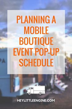 Planning a Mobile Boutique Event Pop-Up Schedule with Simply Guapa — Start or Grow a Mobile Boutique Business Event Marketing, Mobile Marketing, Business Marketing, Marketing Ideas, Media Marketing, Marketing Strategies, Content Marketing, Internet Marketing, Digital Marketing