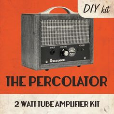 Neat DIY 2-Watt Tube Amplifier kit you build yourself. Great for electric guitar, cigar box guitar or harmonica. Use at home, in studio or on stage.