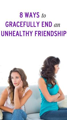 How to end a toxic friendship gracefully