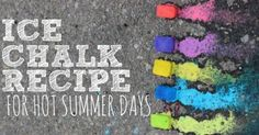 Summer Fun With Ice Chalk Recipe