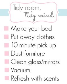 Tidy Room, Tidy Mind - bedroom cleaning checklist... If only it were that simple