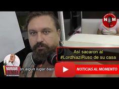 Así sacaron al #LordNaziRuso de su casa