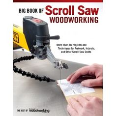 Big Book of Scroll Saw Woodworking (Best of SSW&C)
