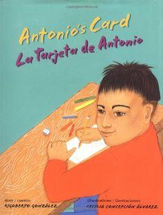 Antonio's Card / La Tarjeta de Antonio by Rigoberto Gonzalez