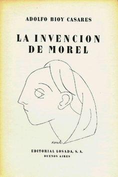 La Invencion de Morel.  Where art / spirits / technology lives eternally.