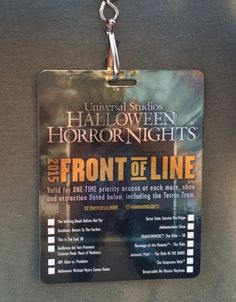 Universal Studios Hollywood Front of the Line Pass - Halloween Horror Nights Hollywood 2015 - Front of Line Pass Universal Studios Halloween, Universal Studios Theme Park, Halloween Horror Nights Hollywood, Universal Hollywood, Aesthetic Themes, Hollywood Studios, Disney Trips, Revenge, Epcot Food
