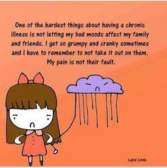 Chronic Illness Chronic Pain It's not their fault. -lupie linda