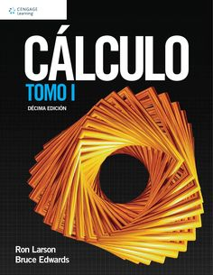Cálculo / Ron Larson, Bruce Edwards, 10ª ed., 2016
